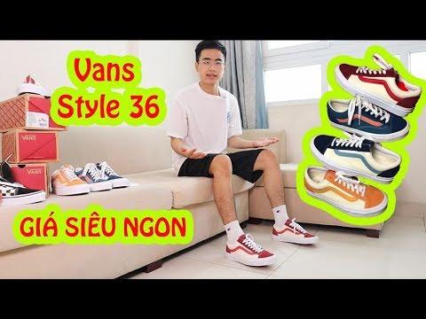 Vans style 36 retro sport – NGON – BỔ – RẺ | S_nomad | Vlog 13