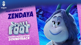 Zendaya - Wonderful Life - Performed on the  SMALLFOOT Soundtrack