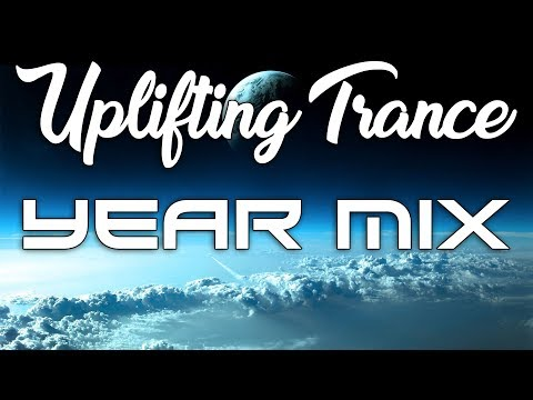 ♫ Uplifting Trance ★ YEAR MIX 2017 ★ | Best of 2017 ♫