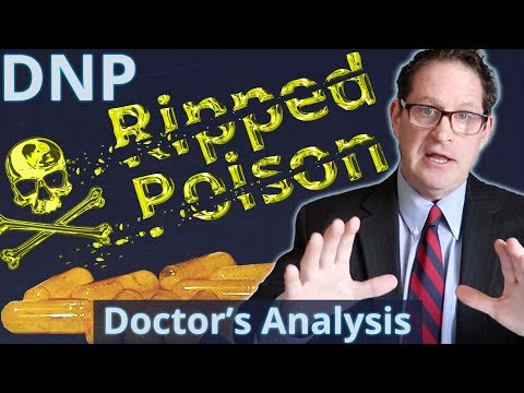 DNP Poison Fat Burner Doctor's Analysis of Side Effects & Properties