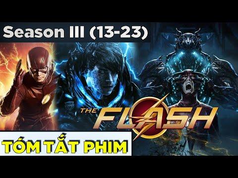 (Tập 13-23) Toàn bộ THE FLASH SS3 trong 30 phút   Tóm Tắt Recap The Flash Season 3