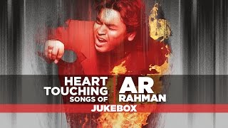 HEART TOUCHING SONGS OF A R RAHMAN