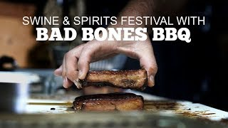 Swine and Spirits Festival with Bad Bones BBQ