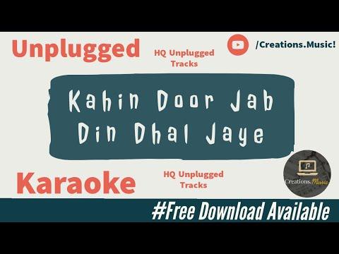 Download Kahin Door Jab Din Dhal Jaaye - Full Song Karaoke With Scrolling Lyrics   #unplugged #new #love