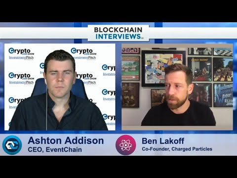 Ben Lakoff, Co-Founder of Charged Particles | Blockchain Int