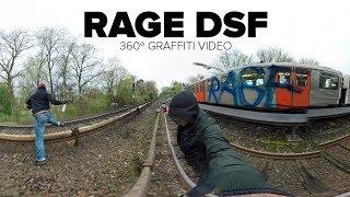 (360º Graffiti Video) - RAGE DSF