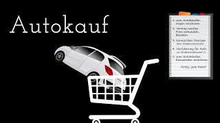 A47: Autokauf schrittweises Vorgehen + notwendige Unterlagen (Tutorial & Erfahrung)