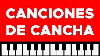 Como tocar: Canciones de cancha - (especial canciones faciles)