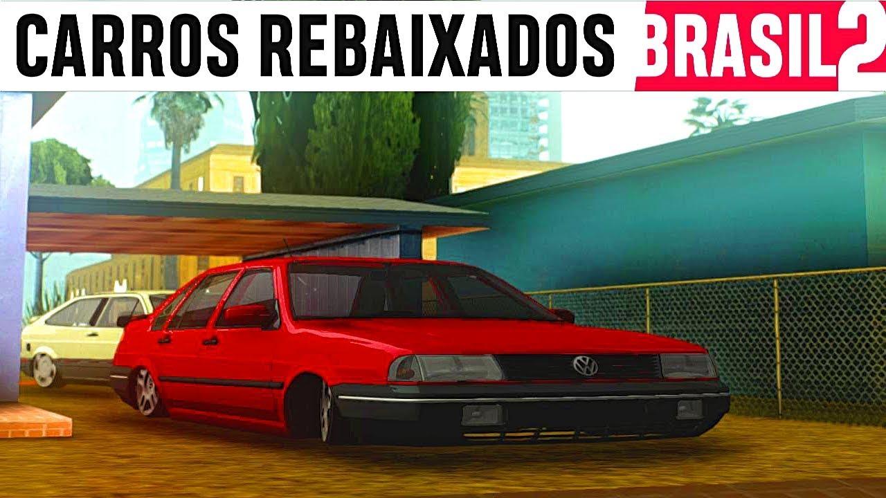 saiu!! carros rebaixados brasil 2 dinheiro infinito e tudo liberado