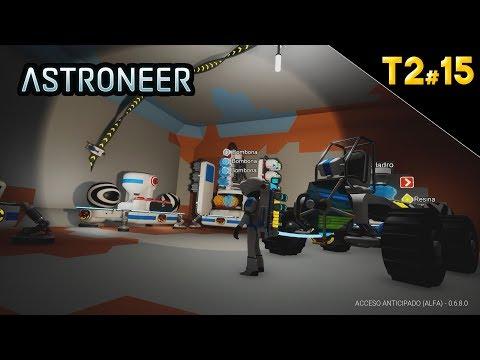 ASTRONEER T2#15 ÚLTIMOS RETOQUES A LA BASE SUBTERRÁNEA   GAMEPLAY ESPAÑOL
