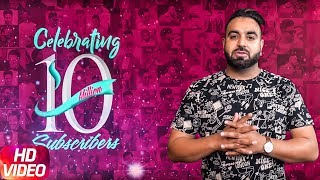 Sukh Sanghera | Best Wishes | 10 Million Subscribers For Speed Records