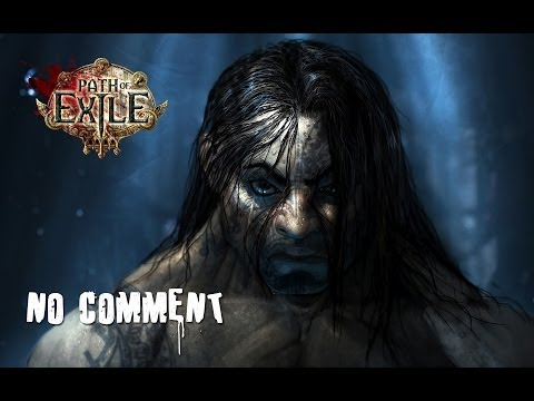 Path of Exile [no comment]