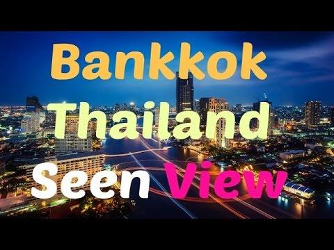 BANKOK SEEN   Bangkok Nightlife   Bangkok Thailand   Bankkok Amazing View  First Time in Thailand