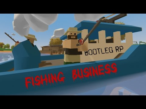 Unturned Bootleg RP | Fishing Business! [1]