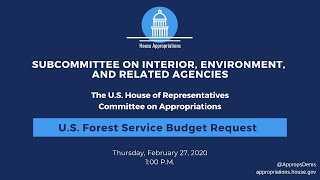 U.S. Forest Service Budget Request for FY2021 (EventID=110554)