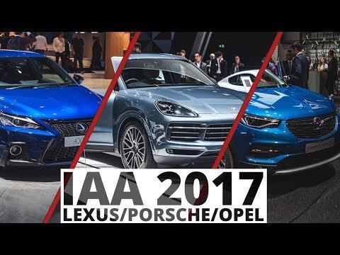 Frankfurt 2017 Lexus, Porsche, Opel