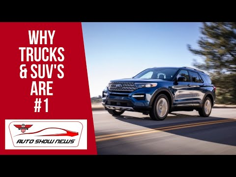 WHY TRUCKS & SUV'S ARE #1 - LOOK FOR MORE AT OTTAWA AUTO SHOW