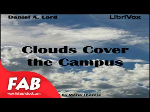 Clouds Cover the Campus Full Audiobook by Daniel A. LORD by General, Detective Fiction