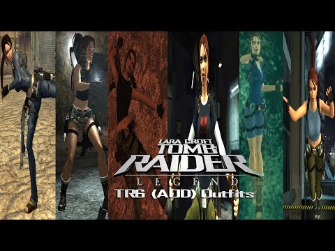 Tomb Raider 7: Modding Showcase-TR6 (AOD) Outfits