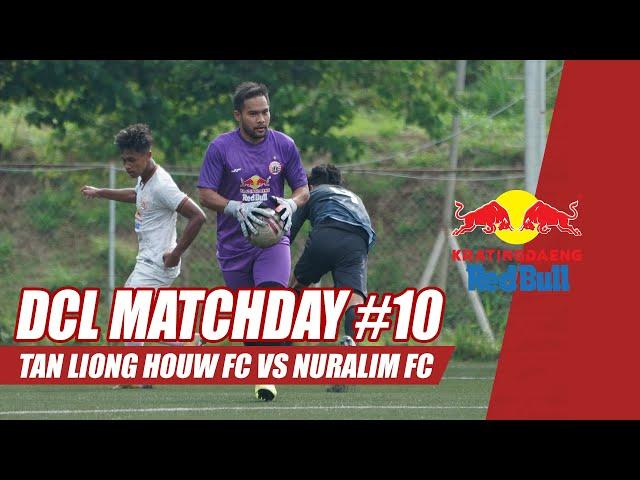 TAN LIONG HOUW FC V NURALIM FC [Final Match] | Kratingdaeng Red Bull Dream Chaser League
