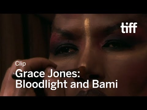 GRACE JONES: BLOODLIGHT AND BAMI Clip | TIFF 2017