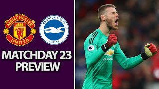 Man United v. Brighton | PREMIER LEAGUE MATCH PREVIEW | 1/19/19 | NBC Sports