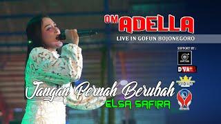 Download Lagu ELSA SAFIRA - JANGAN PERNAH BERUBAH [OM. ADELLA LIVE GOFUN -  BOJONEGORO] mp3