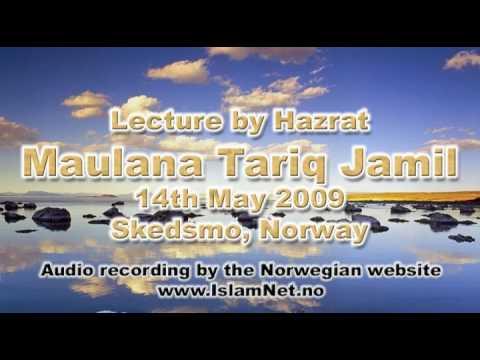 06/16. Maulana Tariq Jamil - Lecture - Skedsmo, Norway