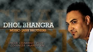 Charanjit Vicky - Dhol Bhangra