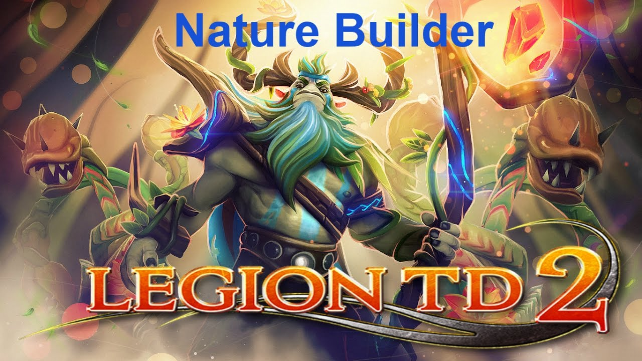 Dota 2 - Legion TD: Reborn! Nature Builder!