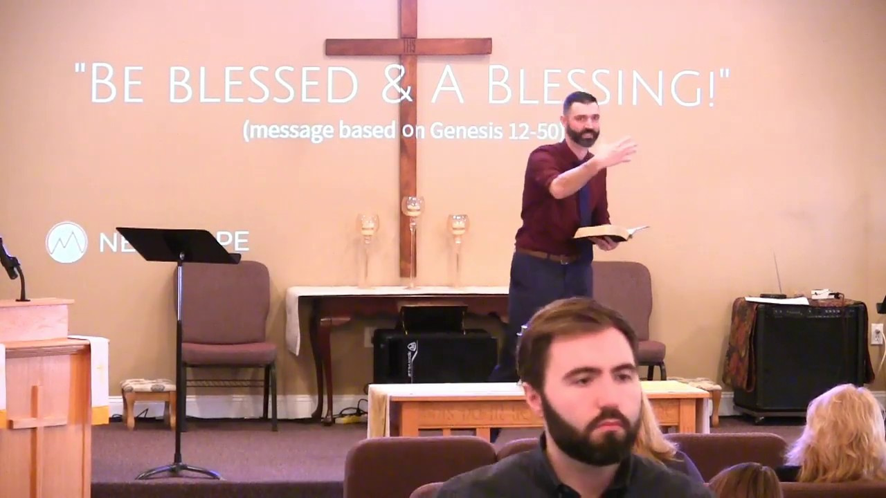 Video Sermons - Genesis 12-50 - Be Blessed & A Blessing - New Hope Christian Chapel