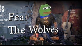 Fear the wolves спустя полгода
