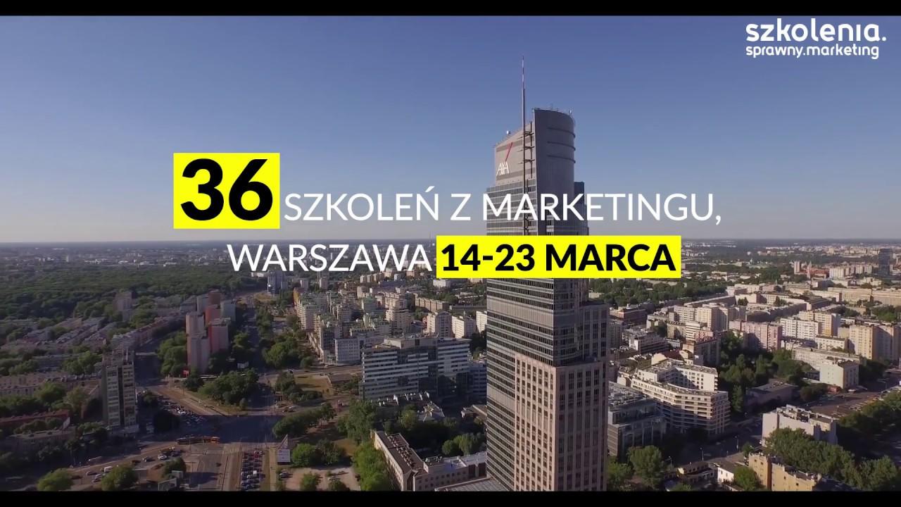 Cykl 36 szkoleń z marketingu w Warszawie 14-23 marca
