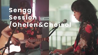 오헬렌&최솔 OHELEN&CHOISOL - Summer | Senggi Session