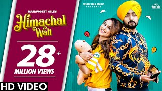 Himachal Wali (Manavgeet Gill) Mp3 Song Download