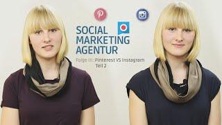 Pinterest vs. Instagram – ein Vergleich | Teil 2