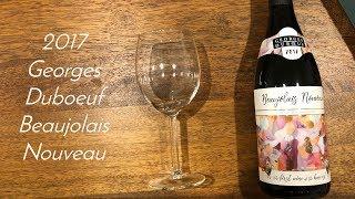 2017 George Duboeuf Beaujolais Nouveau