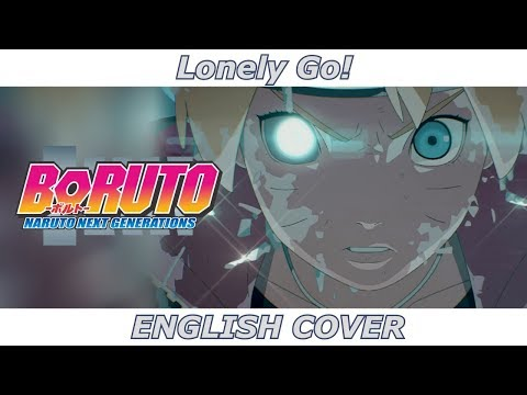 Lonely Go! - Boruto: Naruto Next Generations (ENGLISH COVER)
