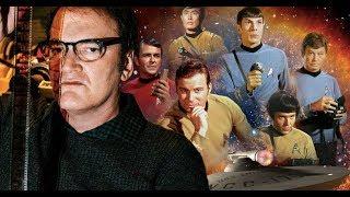 Movie Talk - Quentin Tarantino Trek & Star Trek: Discovery