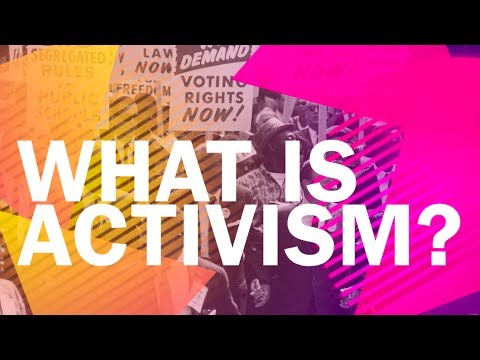Disruption #1: What is Activism?