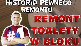 Remont toalety w bloku #1