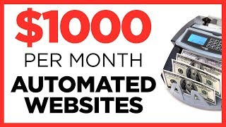 Earn a Monthly Income With Automated Websites