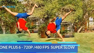 Super Slow Motion - One Plus 6
