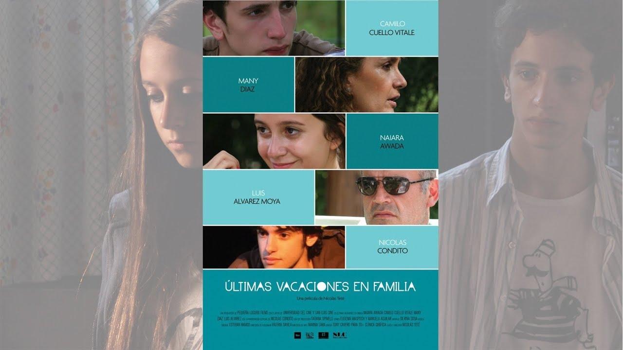 Ver Últimas Vacaciones en Familia – Película Argentina – Full Movie – English Subtitules – 2013 en Español