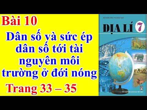 Địa Lý Lớp 7 Bài 10 – Dân số và sức ép dân số tới tài nguyên môi trường ở đới nóng - Trang 33 - 35