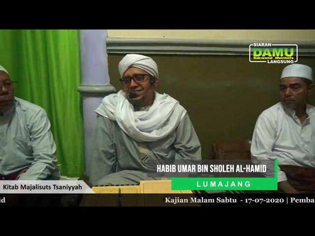Kajian Kitab Majaalisuts Tsaniyyah 2020-07-17