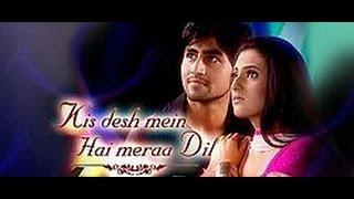 KIS DESH MEIN HAI MERA DIL REAL NAMES OF CHARACTERS IN THE SERIAL