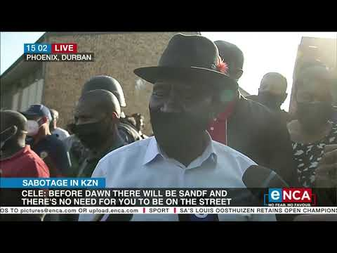Sabotage in KZN   Cele: Things could have been better - eNCA