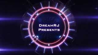 DreamRJ Intro - Please Give Feedback?