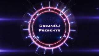 DreamRJ Intro - Please Give Feedback?